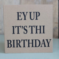 Ey Up Birthday Card
