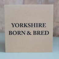 Yorkshire Born & Bred Card