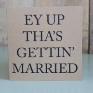 Getting Married Greetings Card