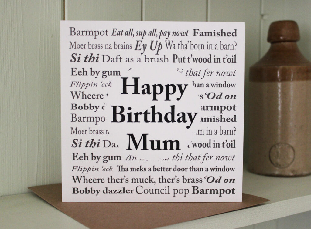 Yorkshire Sayings Mum Birthday Card The Little Button Co