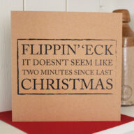 Flippin' 'eck Christmas Card